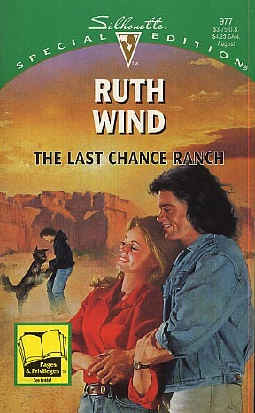 The Last Chance Ranch (Silhouette Special Edition, #977)