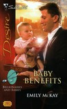 Baby Benefits (Messino Brothers, #2; Billionaires and Babies, #3)