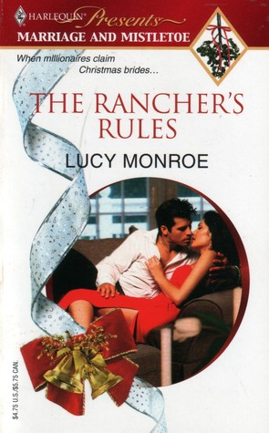 The Rancher's Rules (Sunshine Springs Duo #1)