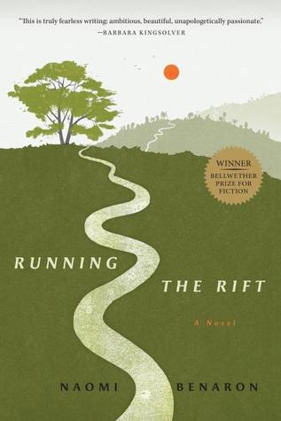 Running the Rift by Naomi Benaron