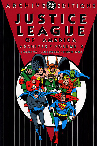 Justice League of America Archives, Vol. 5 (Justice League of America Archives #5)