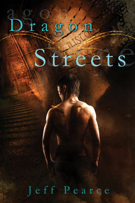 Dragon Streets by Jeff Pearce