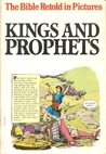 Picture Bible 3: Kings and Prophets