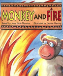 Monkey and Fire: A Story from Africa