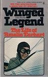 Winged Legend: The Life of Amelia Earhart