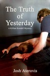 The Truth of Yesterday (Killian Kendall, #4)