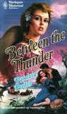 Between The Thunder by Patricia Potter