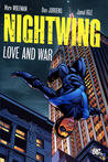 Nightwing: Love and War (Nightwing Vol. II, #12)