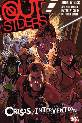 Outsiders, Vol. 4: Crisis Intervention