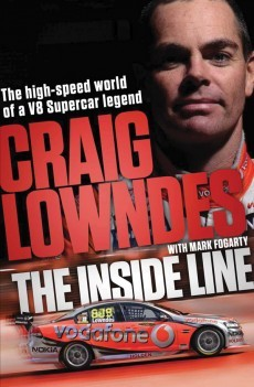 The Inside Line: The High-Speed World of a V8 Supercar Legend