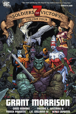 Seven Soldiers of Victory, Volume 4 by Grant Morrison