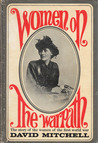 Women On The Warpath The story of the women of the first world war