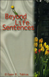 Beyond Life Sentences (Contemporary Philippine Poetry)