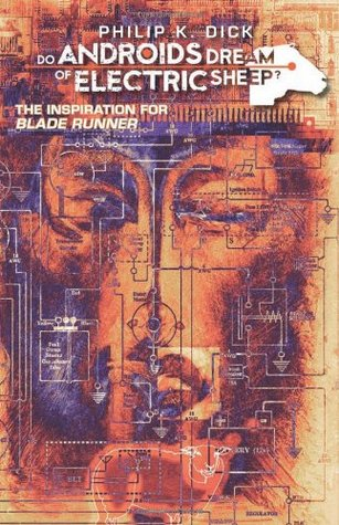 Do Androids Dream of Electric Sheep? 1 by Philip K. Dick