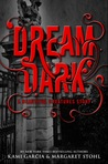 Dream Dark by Kami Garcia