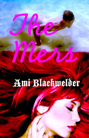 The Mers by Ami Blackwelder