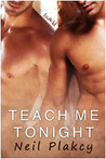 Teach Me Tonight (Have Body, Will Guard #3)