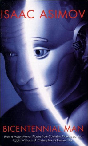 The Bicentennial Man and Other Stories by Isaac Asimov