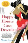 Happy Hour at Casa Dracula (Casa Dracula, #1)
