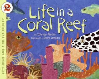 Life in a Coral Reef: Let's Read and Find out Science - 2 (Let's-Read-and-Find-Out Science, Stage 2)