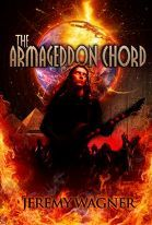 The Armageddon Chord by Jeremy Wagner
