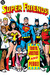 Super Friends!: Truth, Justice and Peace! (Super Friends, #2)
