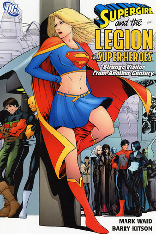 Supergirl and the Legion of Super-Heroes, Vol. 3 by Mark Waid