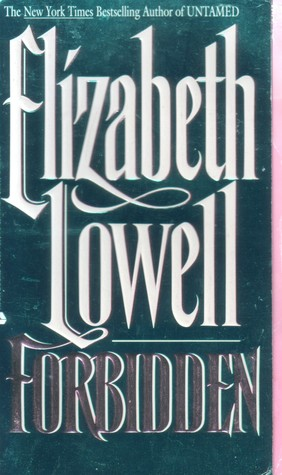 Forbidden by Elizabeth Lowell
