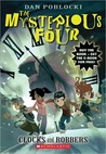 Clocks and Robbers (The Mysterious Four, #2)