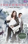 First Born (Torchwood, #16)