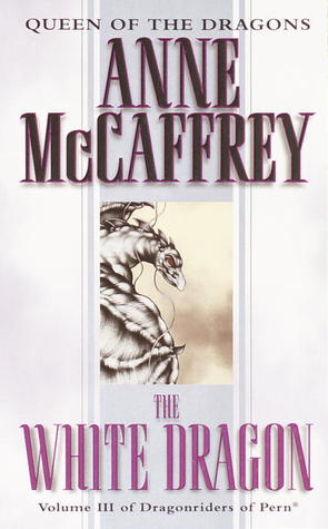 The White Dragon by Anne McCaffrey
