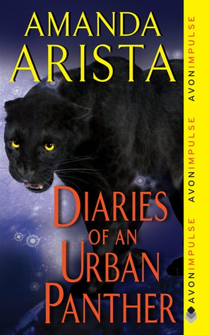 Diaries of an Urban Panther by Amanda Arista