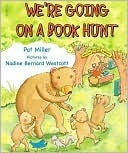 We're Going on a Book Hunt by Pat Miller