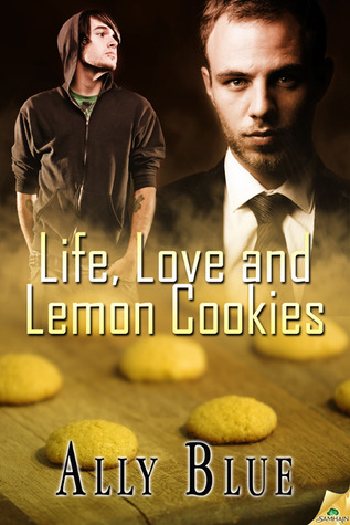 Life, Love and Lemon Cookies by Ally Blue
