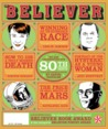 The Believer, Issue 80