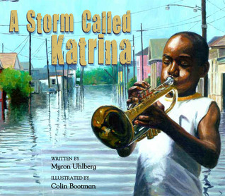 Storm Called Katrina by Myron Uhlberg