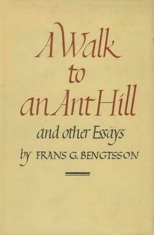 A Walk to an Ant Hill and Other Essays