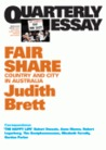 Fair Share: Country and City in Australia (Quarterly Essay #42)