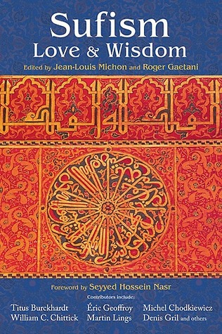 Sufism: Love and Wisdom