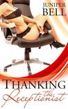 Thanking the Receptionist (The Receptionist #2.5)