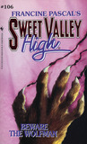 Beware the Wolfman (Sweet Valley High, #106)