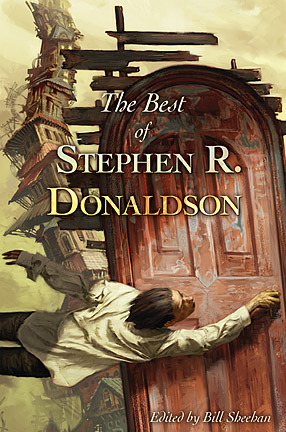 The Best of Stephen R. Donaldson by Stephen R. Donaldson