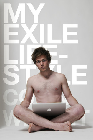 My Exile Lifestyle by Colin Wright