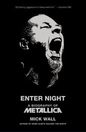 Enter Night by Mick Wall