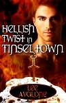 Hellish Twist In Tinseltown by Lee Avalone