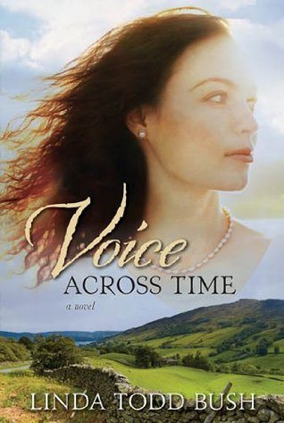 Voice Across Time by Linda Todd Bush