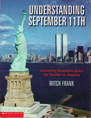 Understanding September 11th: Answering Questions About The Attacks On America
