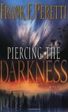 Piercing the Darkness (Darkness, #2)