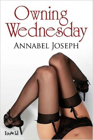 Owning Wednesday by Annabel Joseph