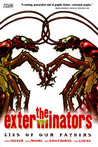 The Exterminators, Vol. 3: Lies of Our Fathers